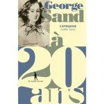Livre : George Sand a 20 ans