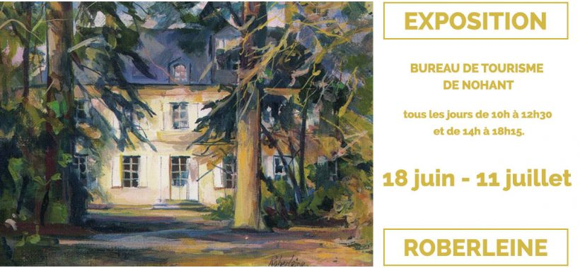 Exposition Roberleine Nohant