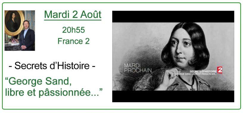 Annonce Secrets d'histoire George Sand