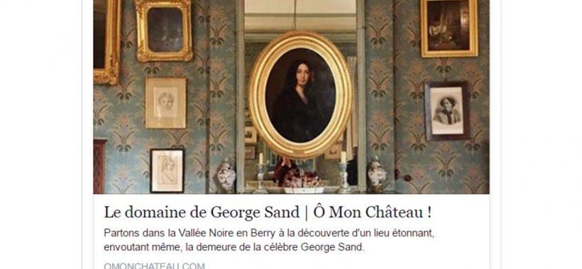 article-o-mon-chateau domaine de Nohant